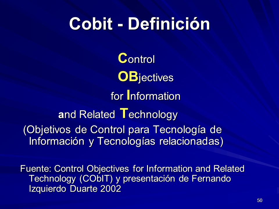 Cobit - Definición Control OBjectives for Information