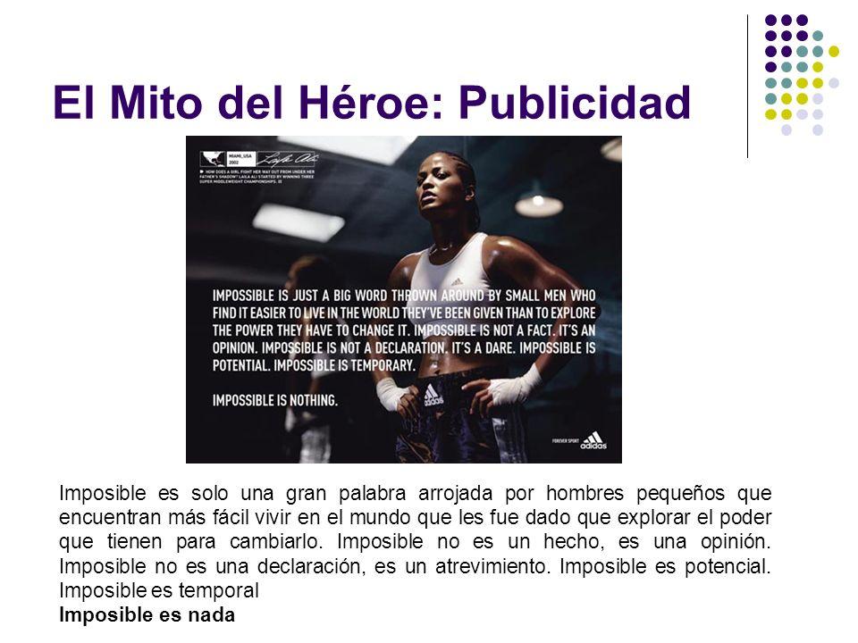 El Mito del Héroe: Publicidad