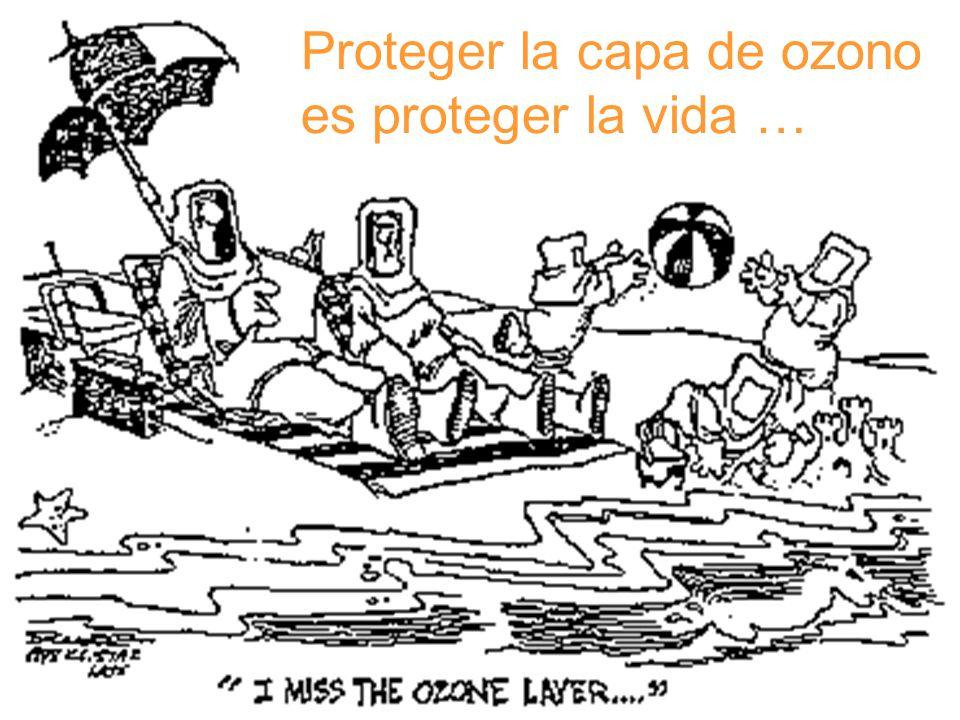 Proteger la capa de ozono es proteger la vida …