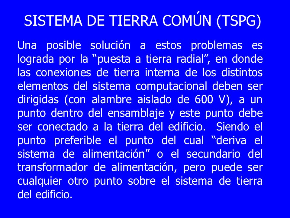 SISTEMA DE TIERRA COMÚN (TSPG)