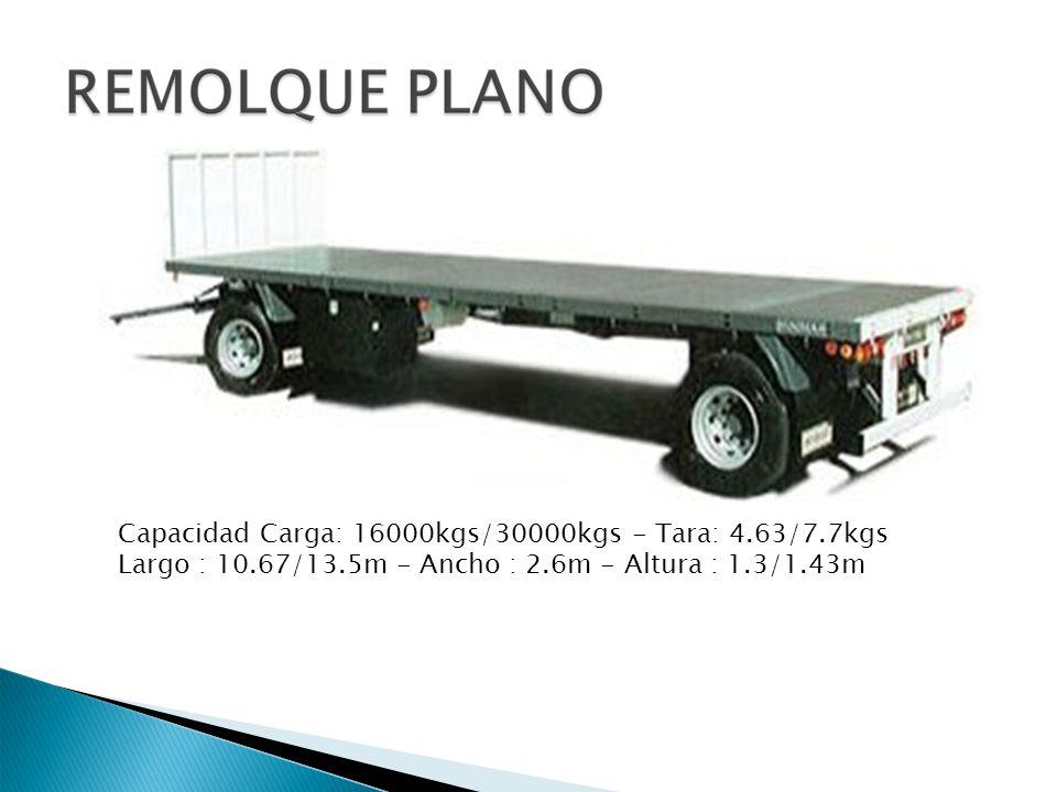 Capacidad Carga: 16000kgs/30000kgs - Tara: 4. 63/7. 7kgs Largo : 10