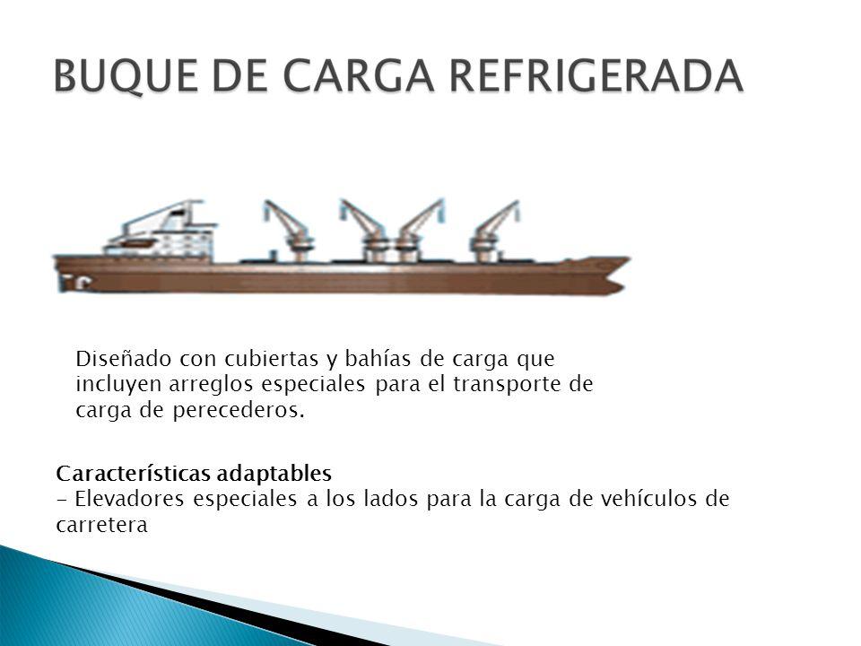 Diseñado con cubiertas y bahías de carga que incluyen arreglos especiales para el transporte de carga de perecederos.