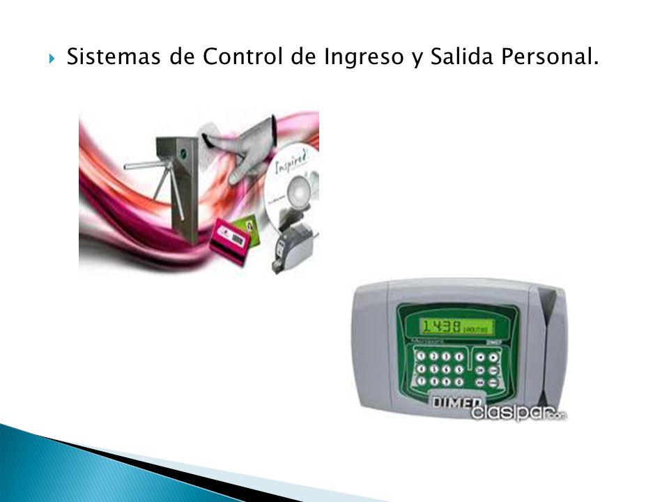 Sistemas de Control de Ingreso y Salida Personal.
