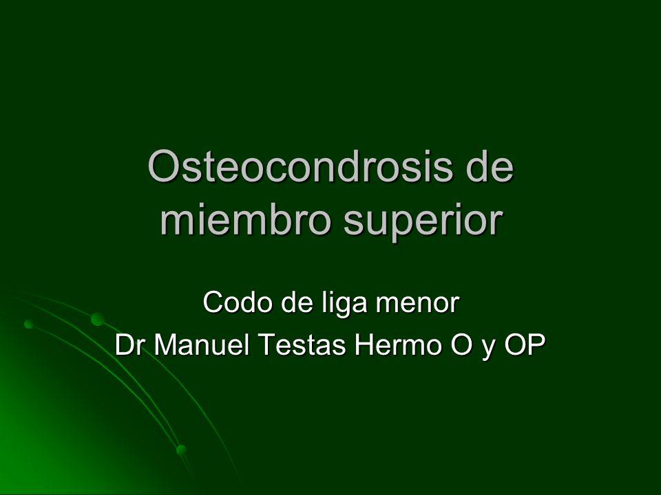 Osteocondrosis de miembro superior