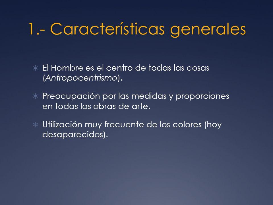 1.- Características generales