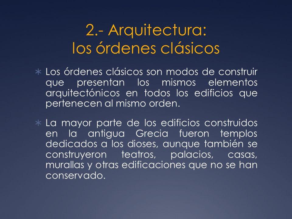 2.- Arquitectura: los órdenes clásicos