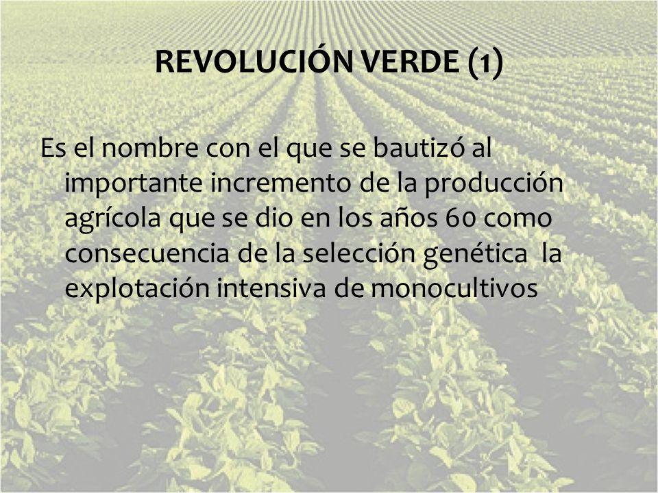 REVOLUCIÓN VERDE (1)