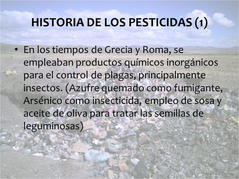 HISTORIA DE LOS PESTICIDAS (1)