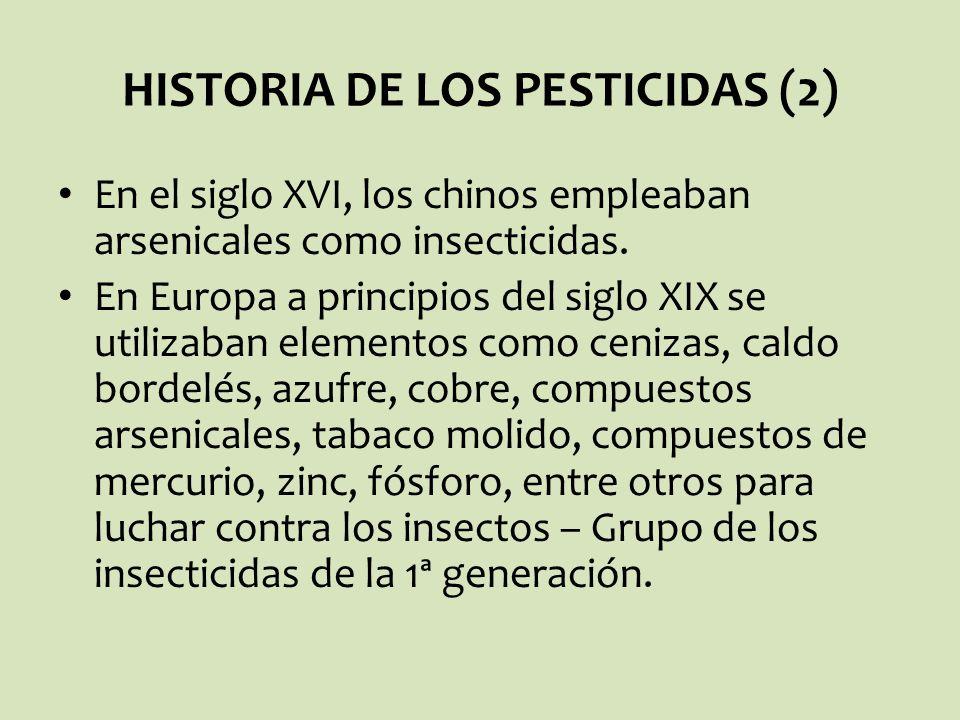 HISTORIA DE LOS PESTICIDAS (2)