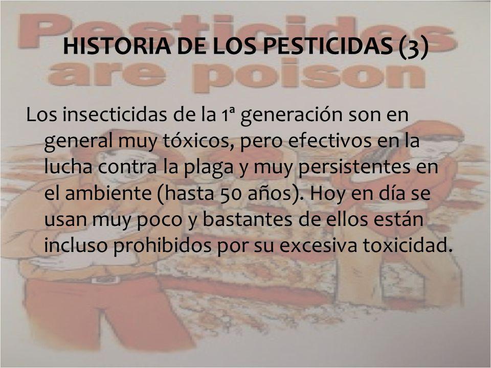 HISTORIA DE LOS PESTICIDAS (3)