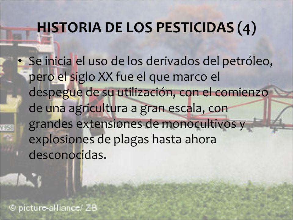 HISTORIA DE LOS PESTICIDAS (4)