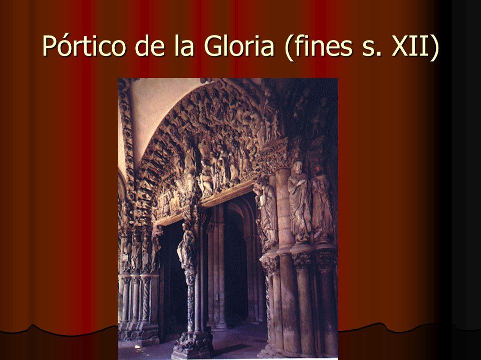 Pórtico de la Gloria (fines s. XII)