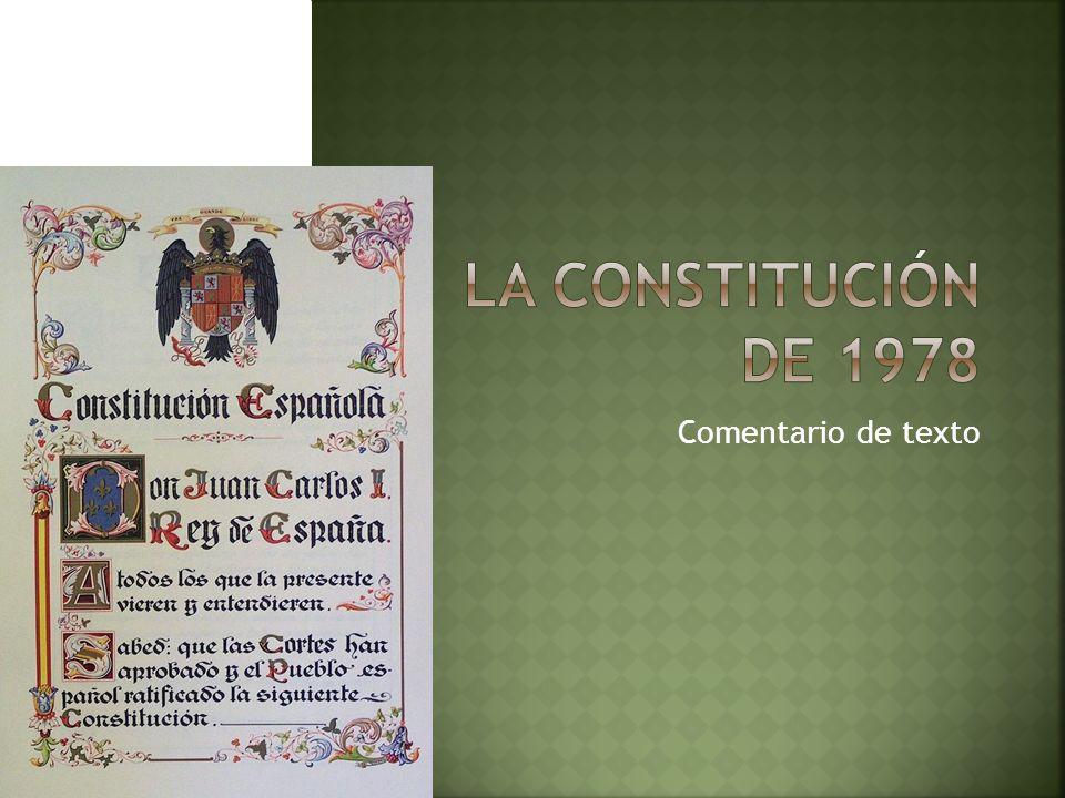 La constitución de 1978 Comentario de texto