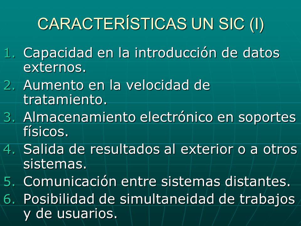 CARACTERÍSTICAS UN SIC (I)