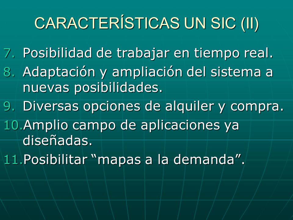 CARACTERÍSTICAS UN SIC (II)