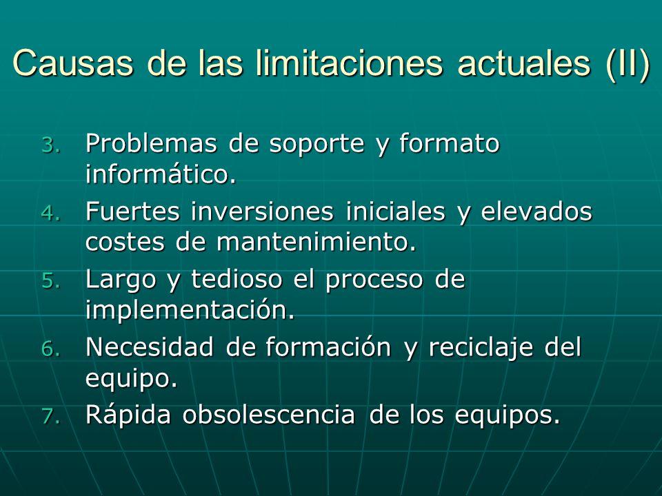 Causas de las limitaciones actuales (II)