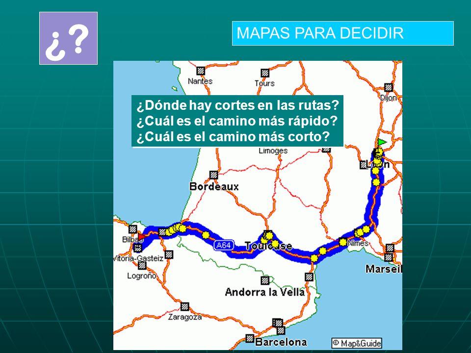 ¿ MAPAS PARA DECIDIR ¿Dónde hay cortes en las rutas
