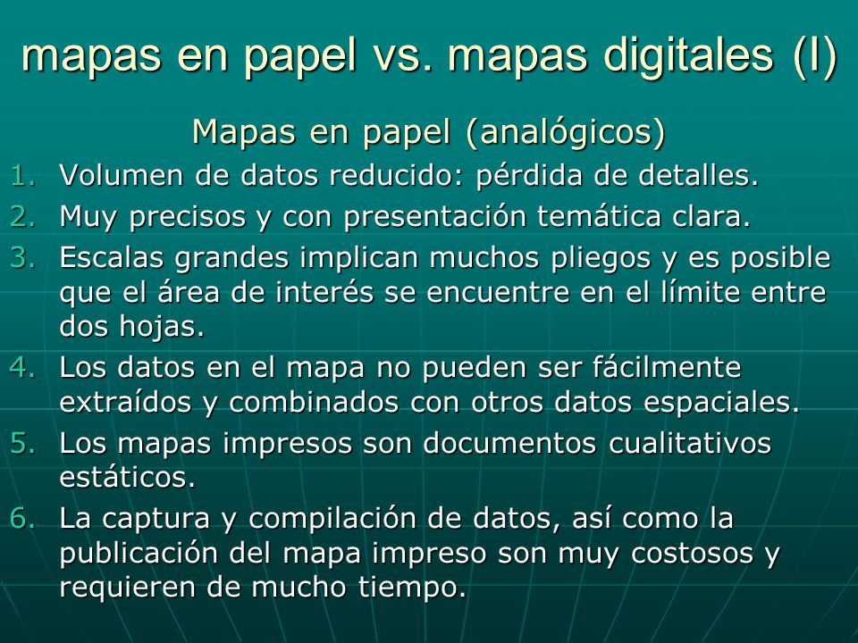 mapas en papel vs. mapas digitales (I)