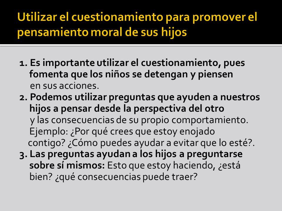 Utilizar el cuestionamiento para promover el pensamiento moral de sus hijos