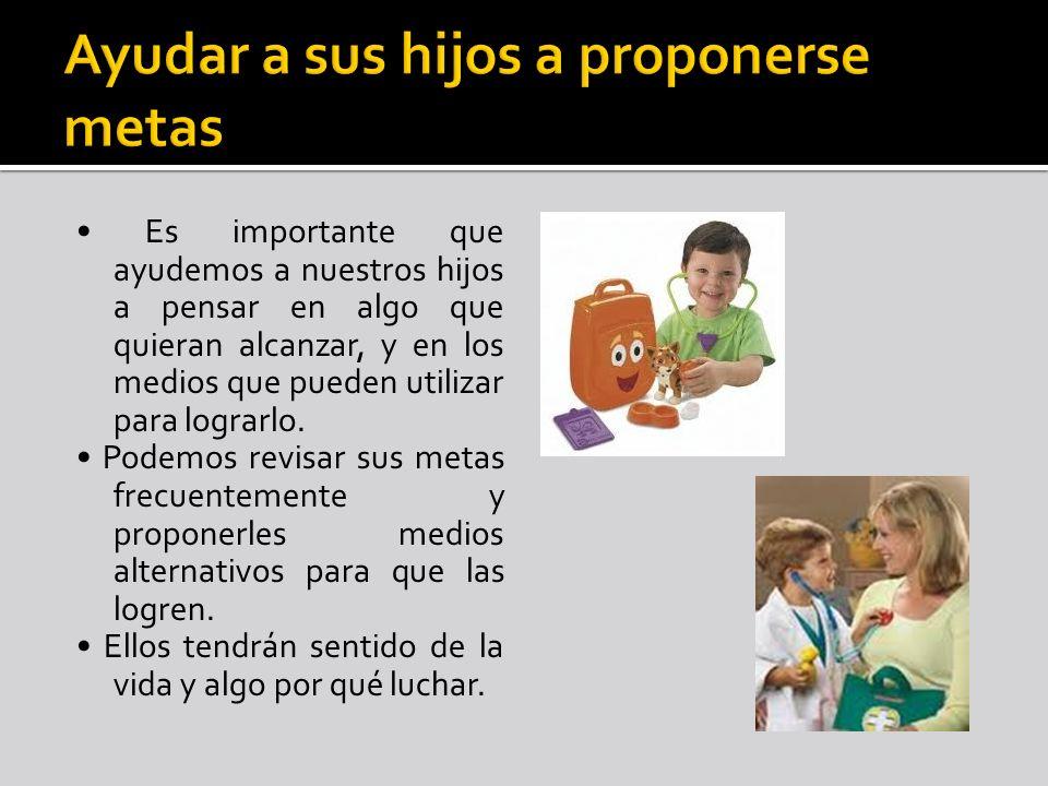 Ayudar a sus hijos a proponerse metas