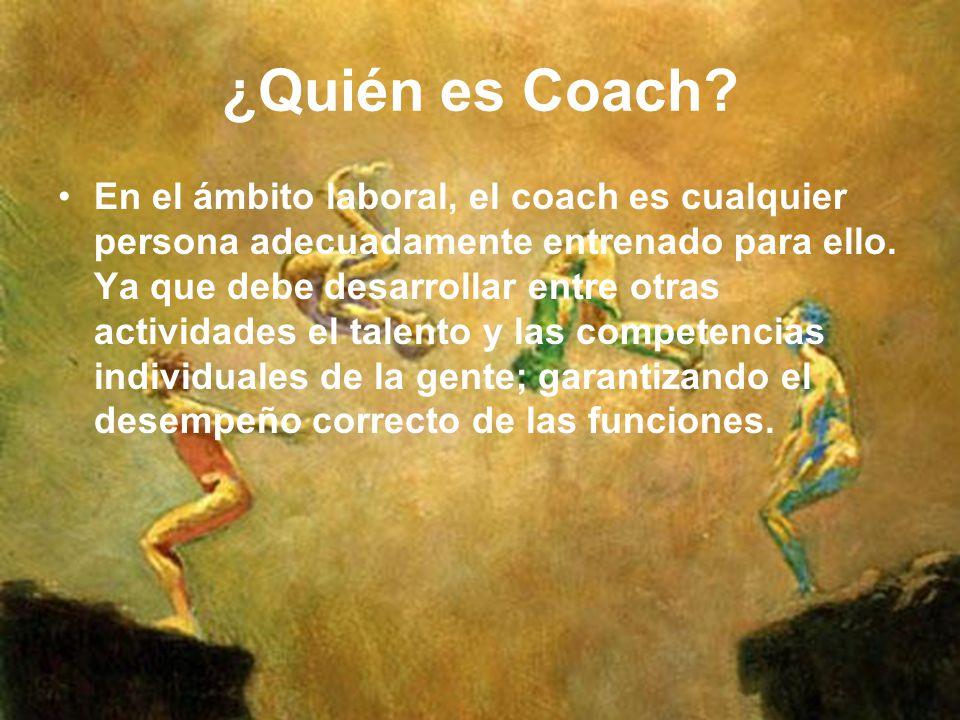 ¿Quién es Coach