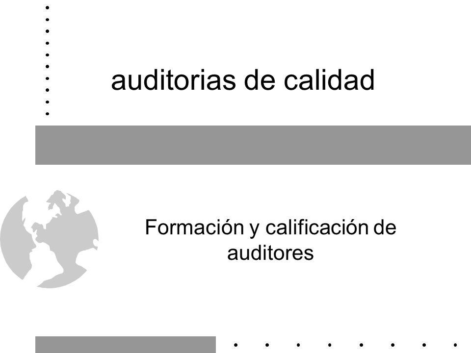 Formación y calificación de auditores