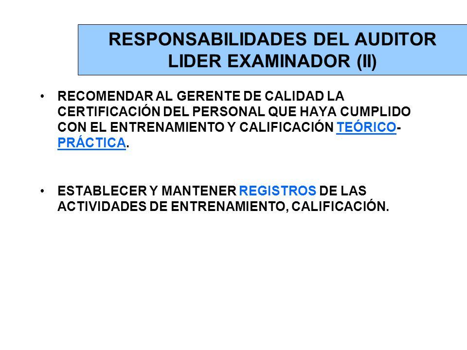 RESPONSABILIDADES DEL AUDITOR LIDER EXAMINADOR (II)