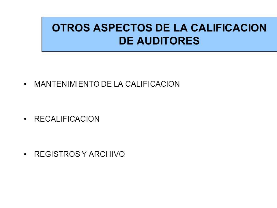 OTROS ASPECTOS DE LA CALIFICACION DE AUDITORES