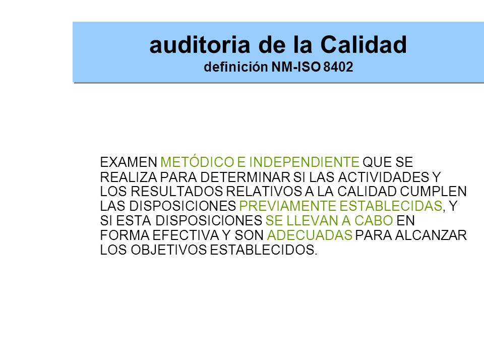 auditoria de la Calidad definición NM-ISO 8402