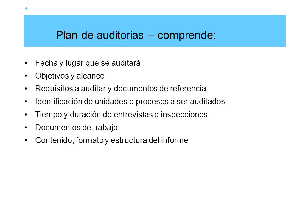 Plan de auditorias – comprende: