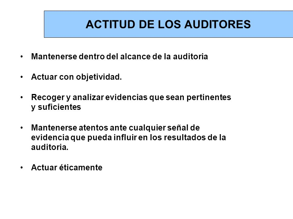 ACTITUD DE LOS AUDITORES