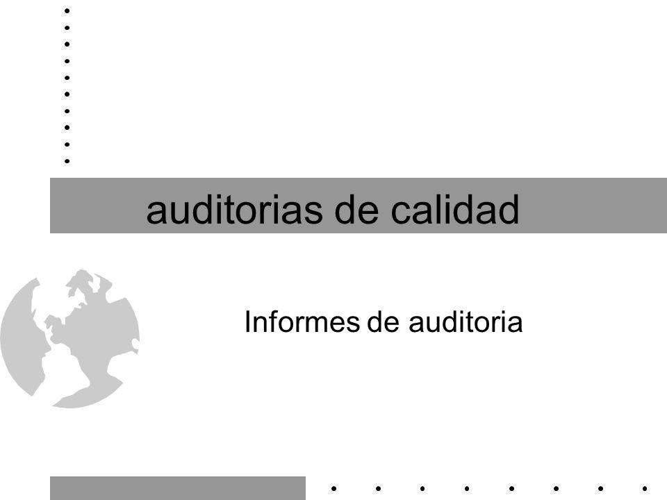 auditorias de calidad Informes de auditoria