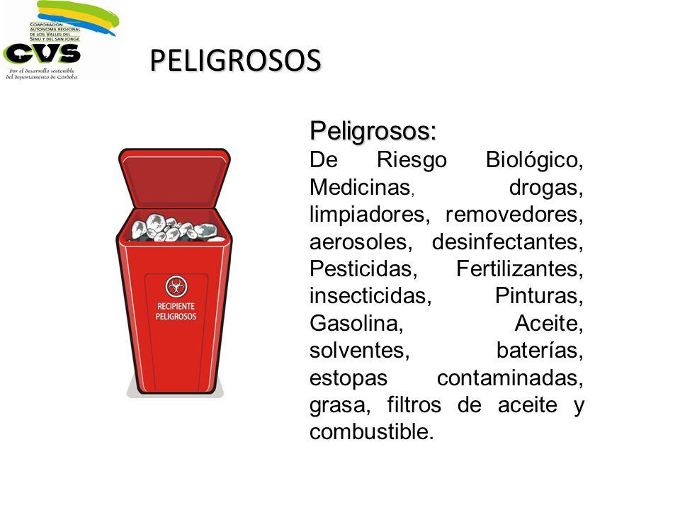 PELIGROSOS Peligrosos: