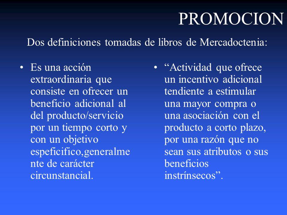 PROMOCION Dos definiciones tomadas de libros de Mercadoctenia: