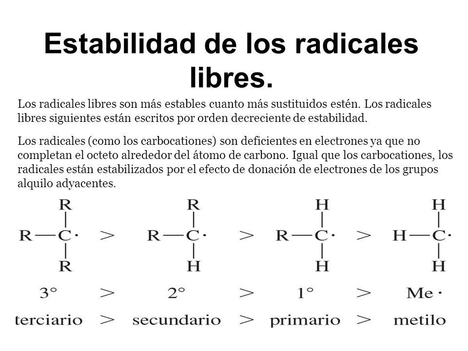 Estabilidad de los radicales libres.