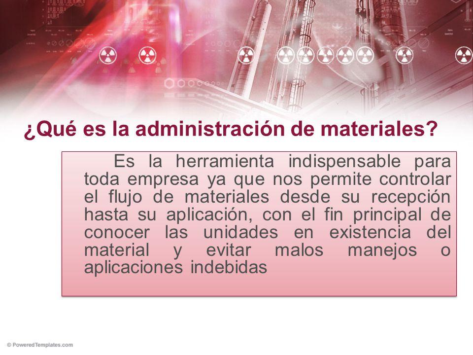 ¿Qué es la administración de materiales
