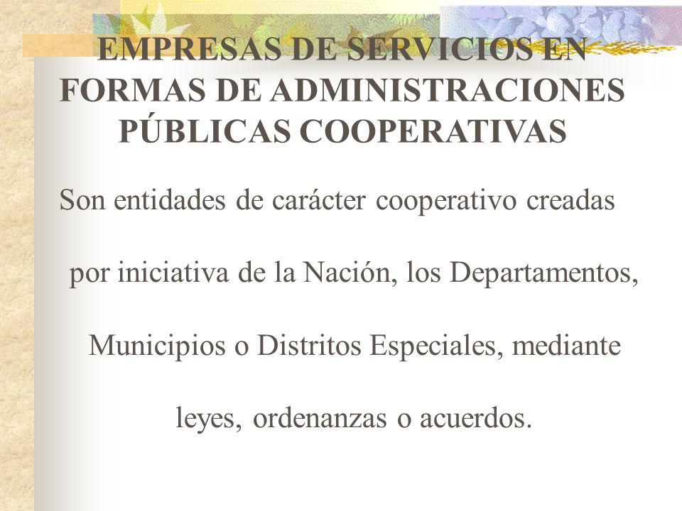 EMPRESAS DE SERVICIOS EN FORMAS DE ADMINISTRACIONES PÚBLICAS COOPERATIVAS