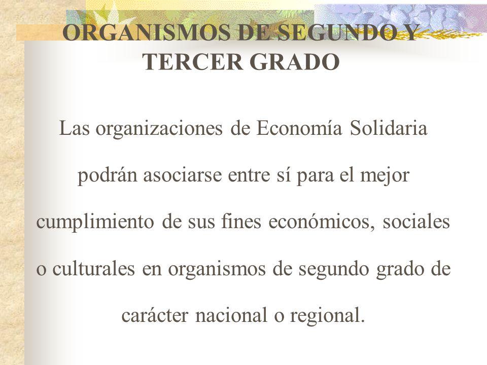 ORGANISMOS DE SEGUNDO Y TERCER GRADO