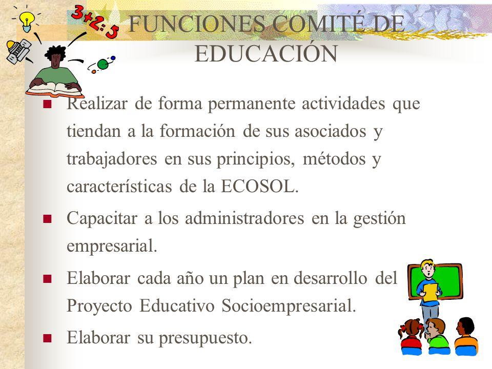 FUNCIONES COMITÉ DE EDUCACIÓN