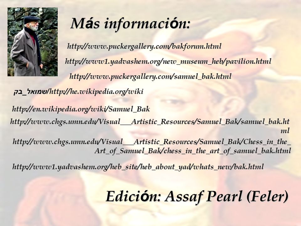 Edición: Assaf Pearl (Feler)