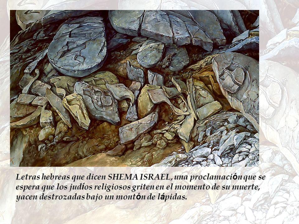 Letras hebreas que dicen SHEMA ISRAEL, una proclamación que se espera que los judíos religiosos griten en el momento de su muerte, yacen destrozadas bajo un montón de lápidas.