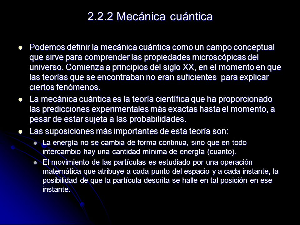 2.2.2 Mecánica cuántica