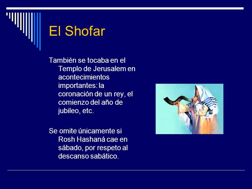El Shofar También se tocaba en el Templo de Jerusalem en acontecimientos importantes: la coronación de un rey, el comienzo del año de jubileo, etc.
