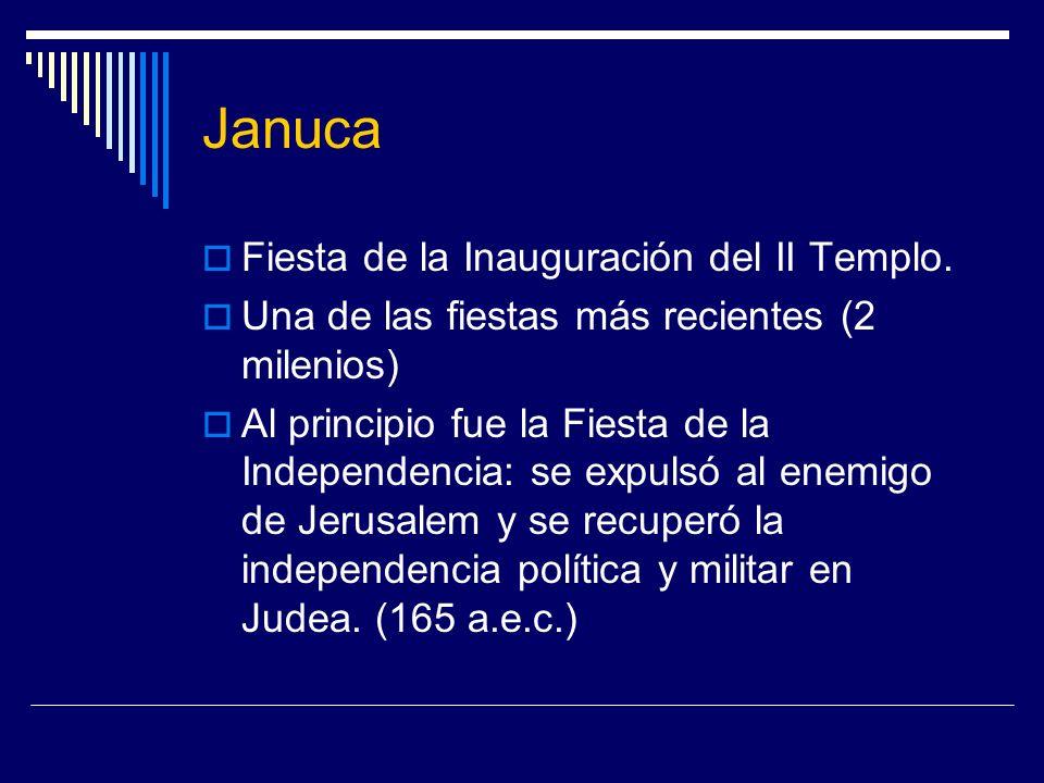 Januca Fiesta de la Inauguración del II Templo.