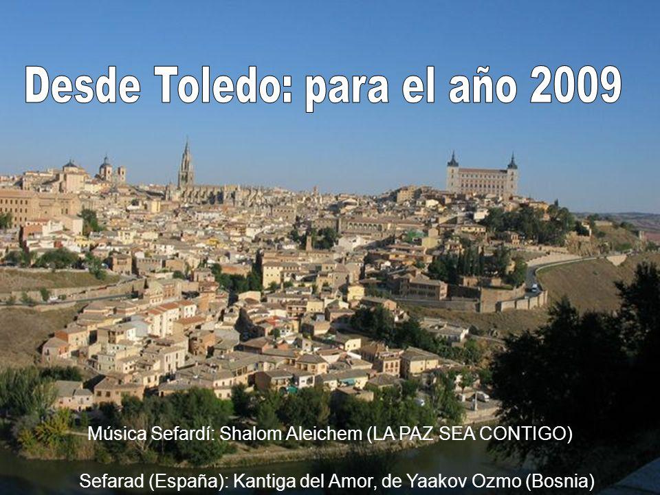 Desde Toledo: para el año 2009