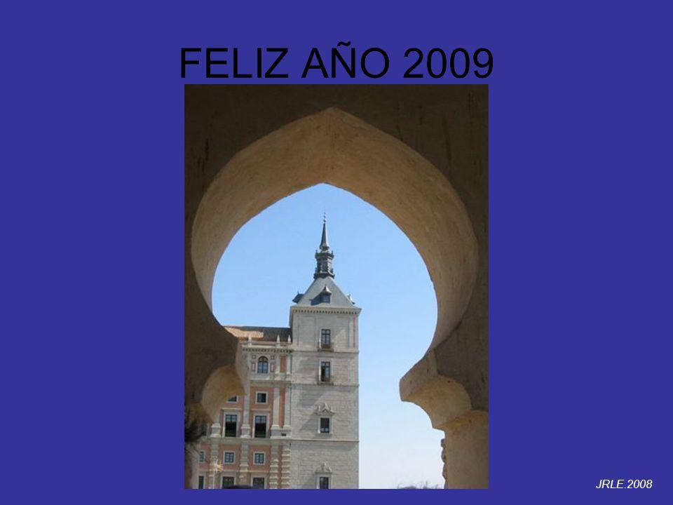FELIZ AÑO 2009 JRLE.2008
