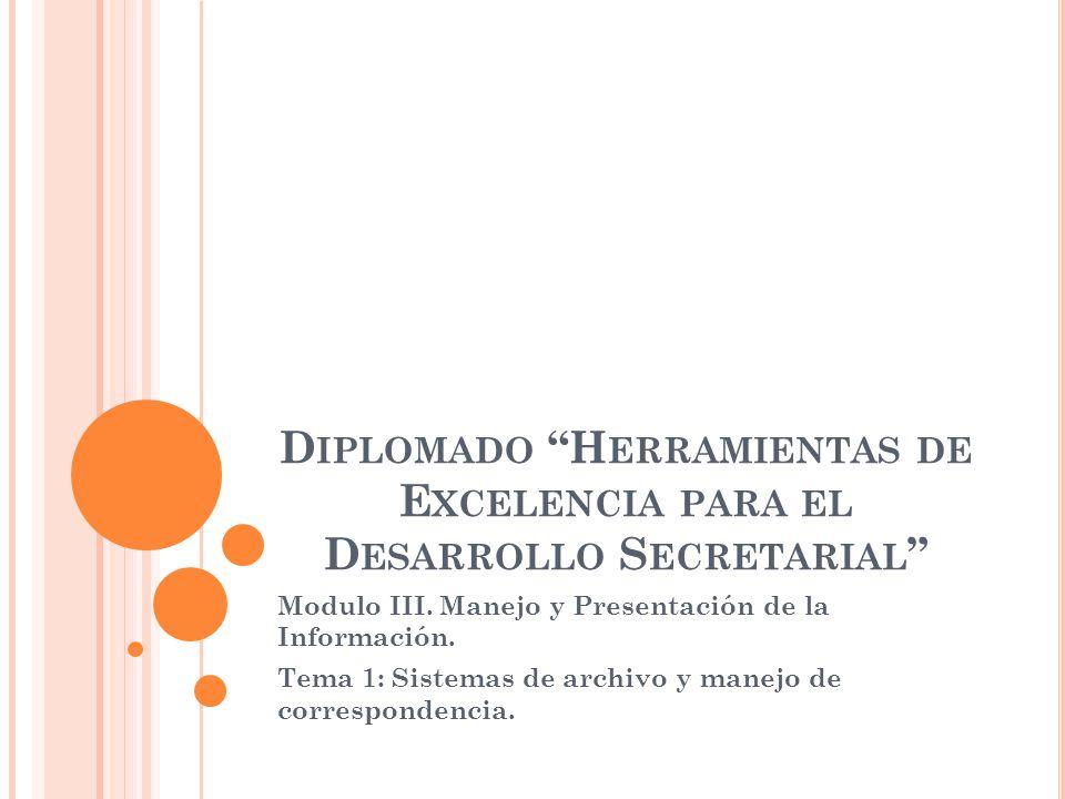 Diplomado Herramientas de Excelencia para el Desarrollo Secretarial