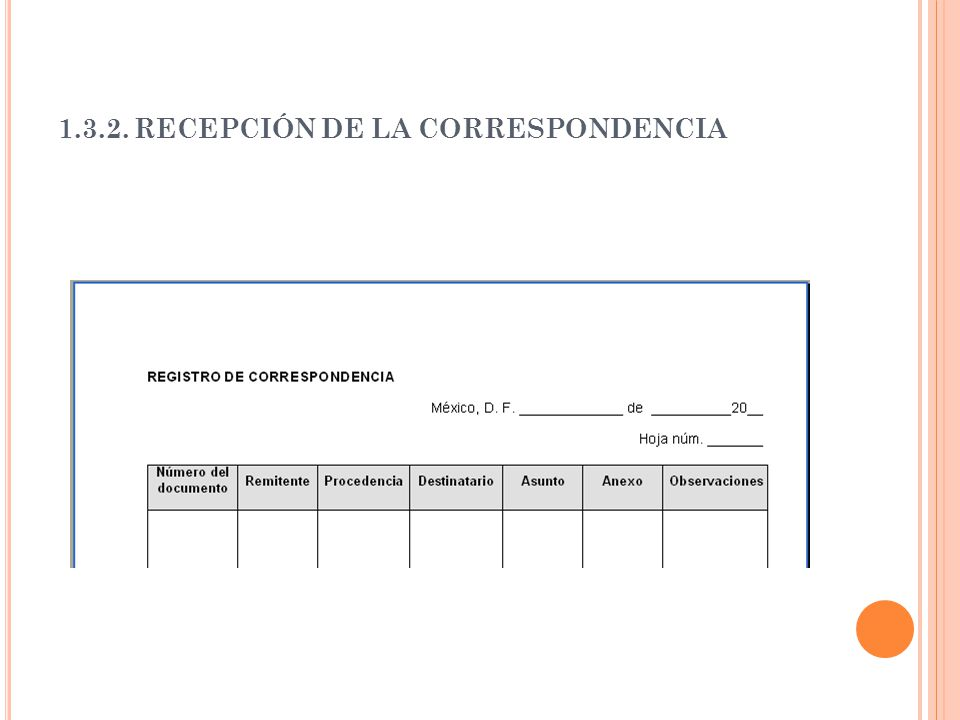1.3.2. RECEPCIÓN DE LA CORRESPONDENCIA