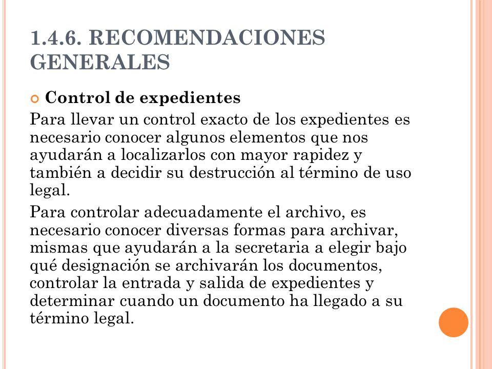 1.4.6. RECOMENDACIONES GENERALES