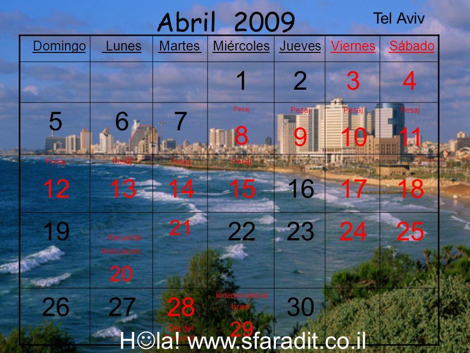 Abril 2009 Tel Aviv. Sábado. Viernes. Jueves. Miércoles. Martes. Lunes. Domingo. 4. 3. 2.